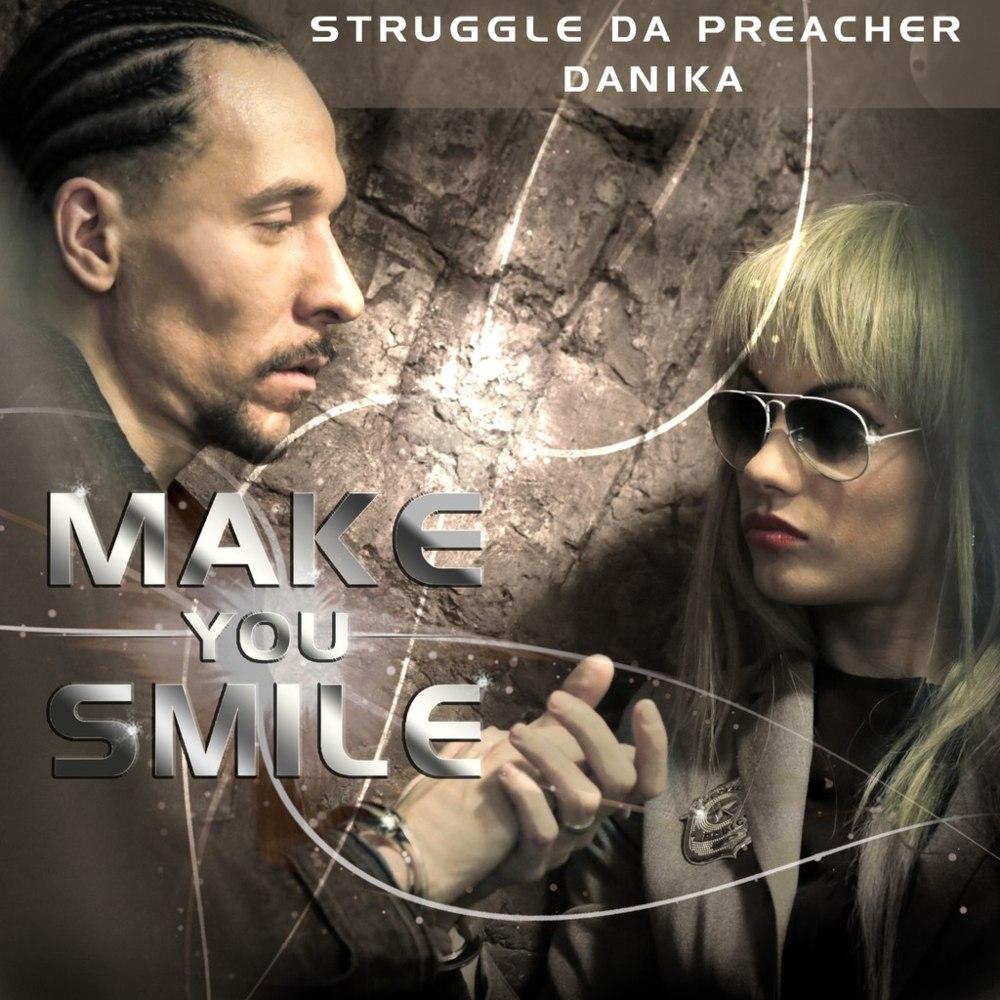 Cover art for Make You Smile by Struggle Da Preacher