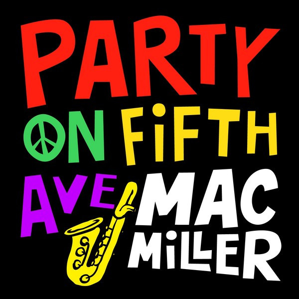 Mac Miller – Party on 5th Ave Lyrics | Genius Lyrics
