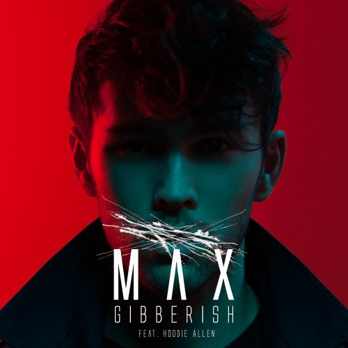 Why Does Light Travel So Fast: MAX – Gibberish Lyrics