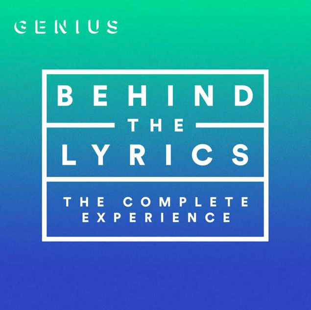 Genius x Spotify – Behind The Lyrics: The Complete Experience ...
