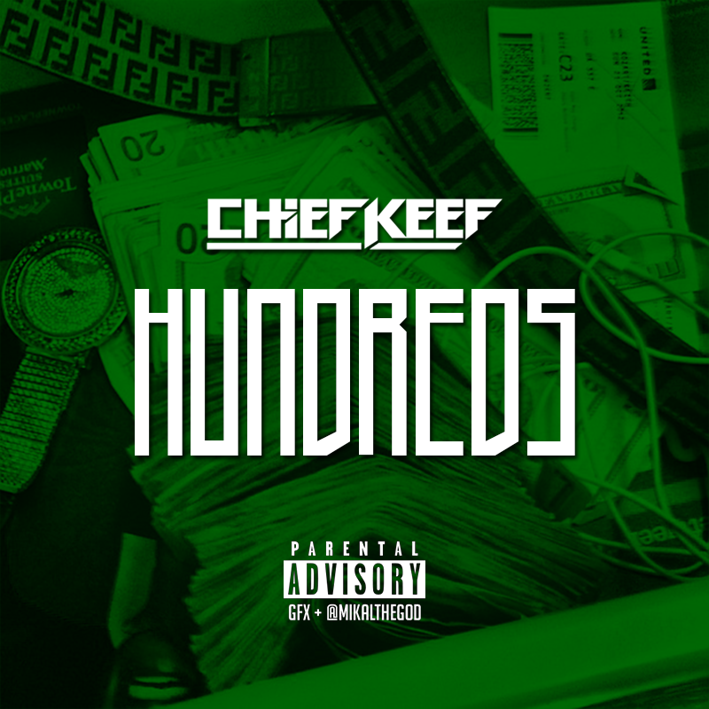 Chief Keef – Hundreds Lyrics | Genius Lyrics
