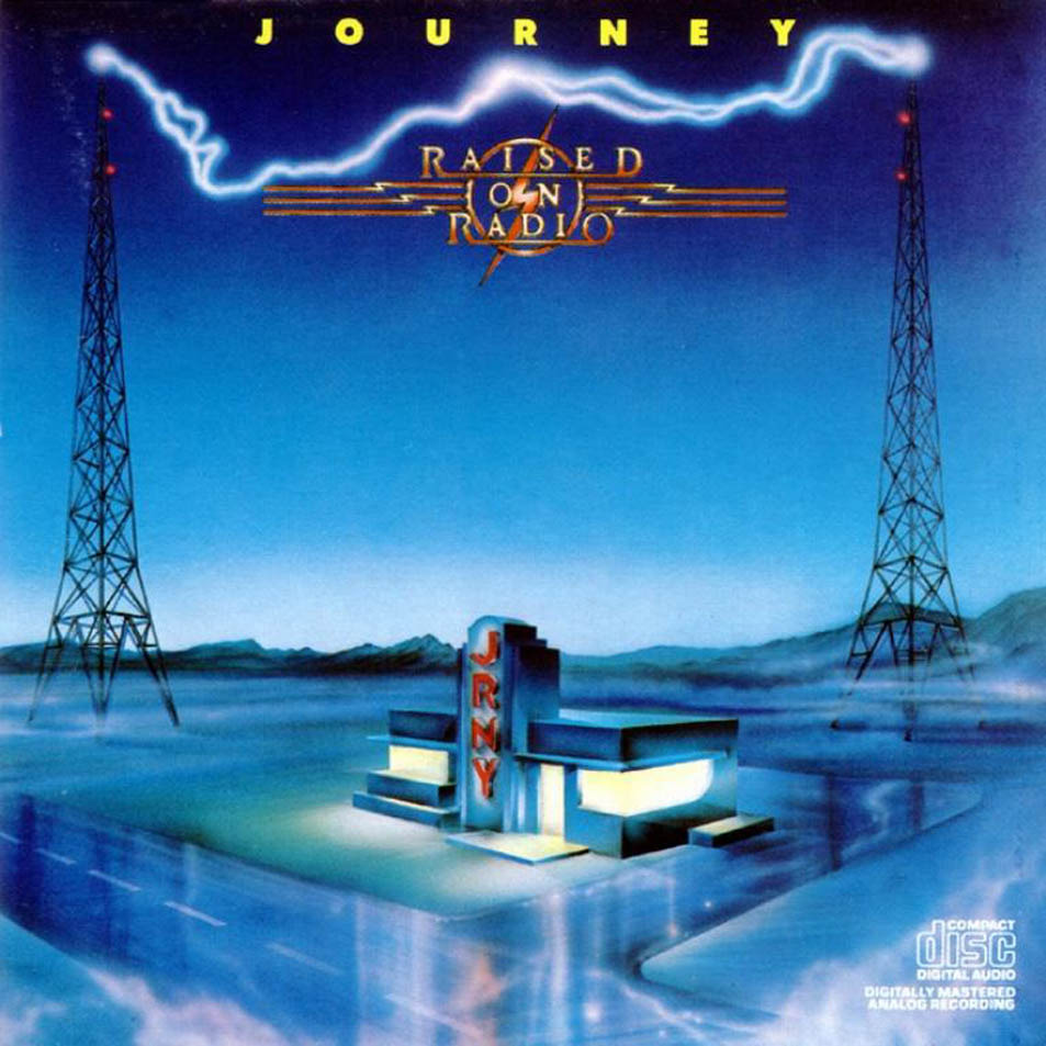 Journey raised on radio lyrics genius lyrics