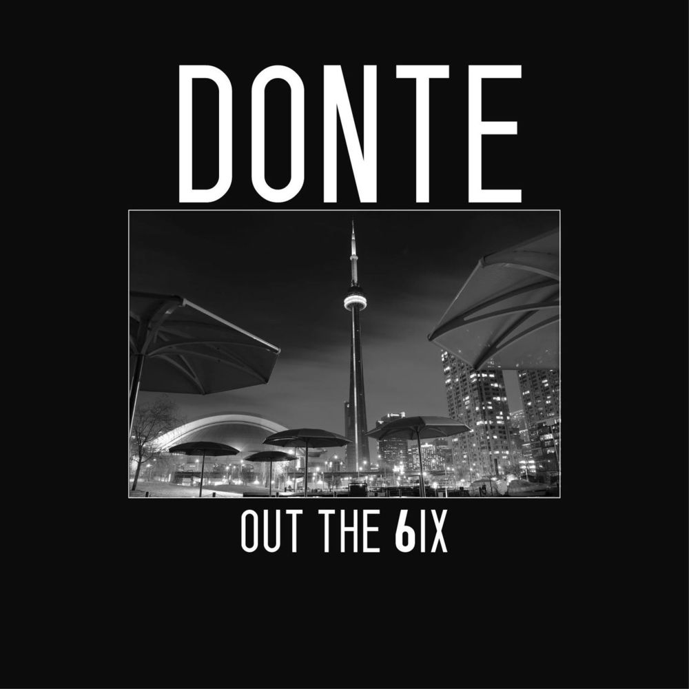 Cover art for Out The 6ix by Donté