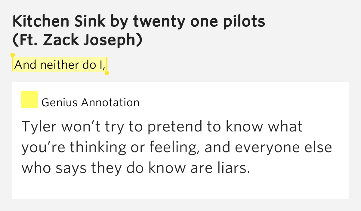 twenty one pilots kitchen sink lyrics and neither do i kitchen sink by twenty one pilots 9499