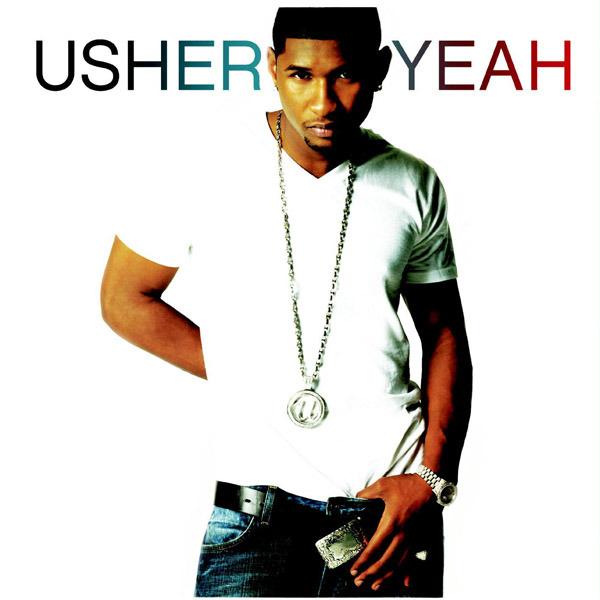 Usher 2003 Usher – Yeah! Lyrics...