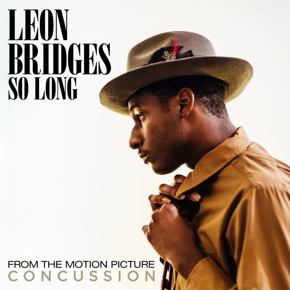 Coming Home Deluxe Leon Bridges: Leon Bridges – So Long Lyrics