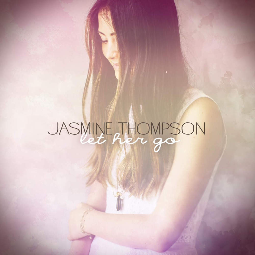 Jasmine Thompson Let Her Go Lyrics Genius Lyrics