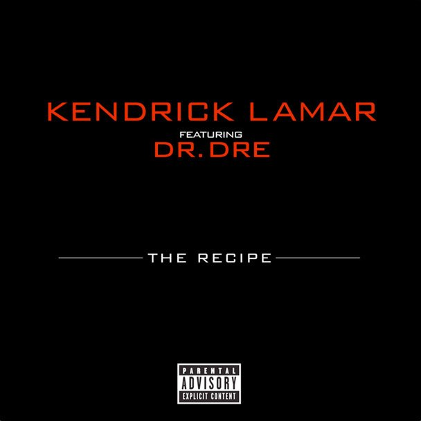 Kendrick Lamar The Recipe Lyrics