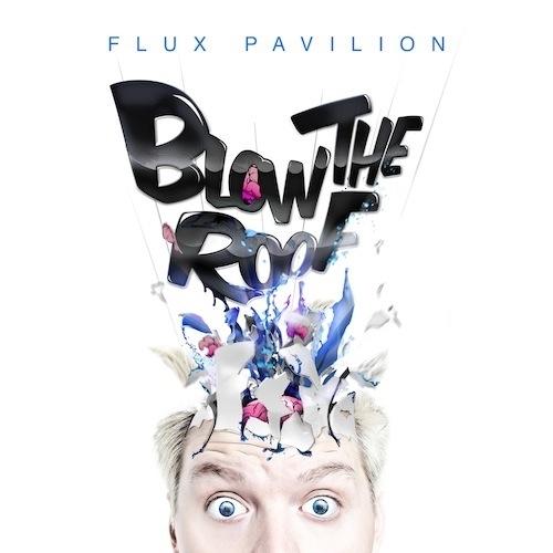 Do Or Die Flux Pavilion Flux Pavilion – Do o...