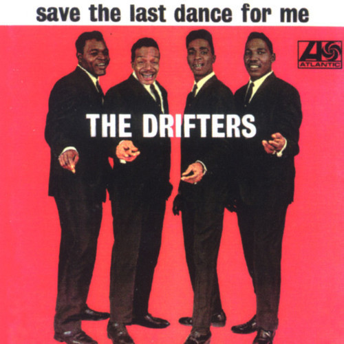 The Drifters Save The Last Dance For Me Lyrics Genius