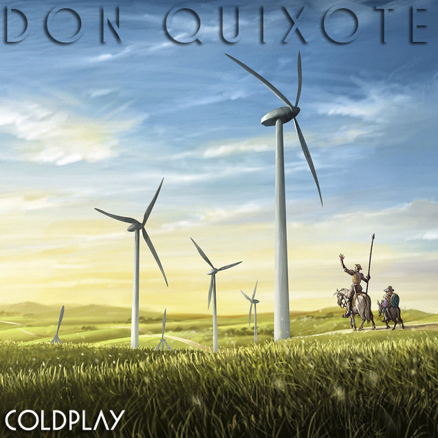 coldplay don quixote lyrics genius lyrics. Black Bedroom Furniture Sets. Home Design Ideas