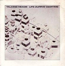 talking heads life during wartime lyrics genius lyrics rh genius com