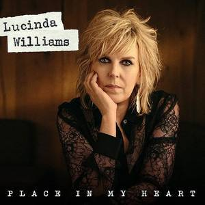 Lucinda Williams – Place in My Heart обложка