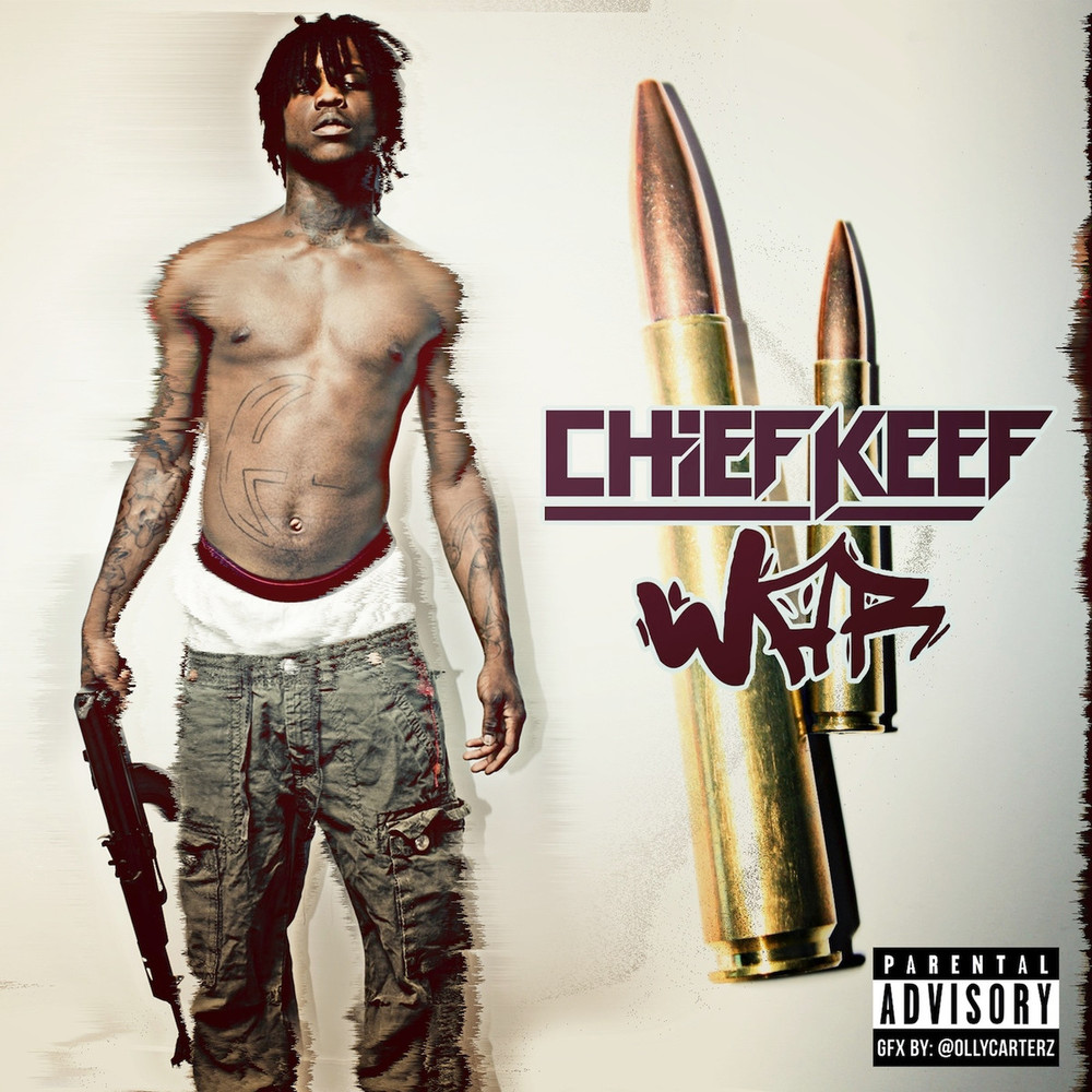 Cover art for War by Chief Keef