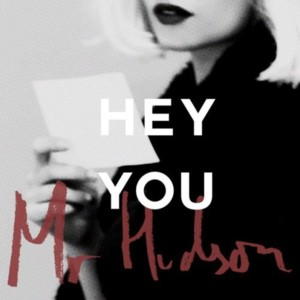 Mr. Hudson – Hey You обложка