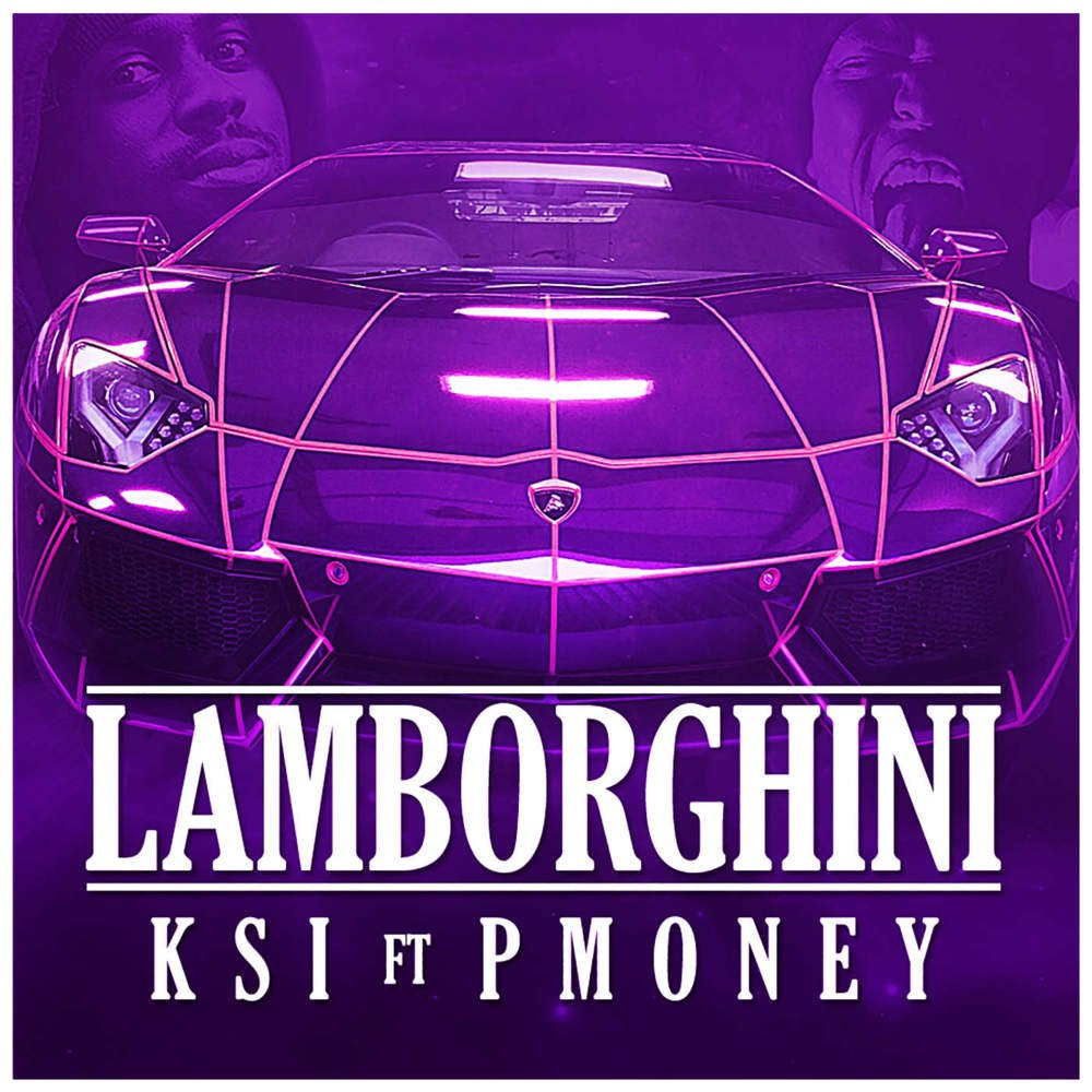KSI \u2013 Lamborghini Lyrics