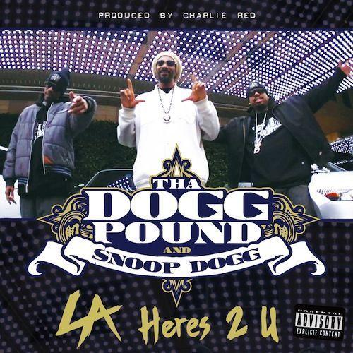 L Dogg Tha Dogg Pound – L.A...