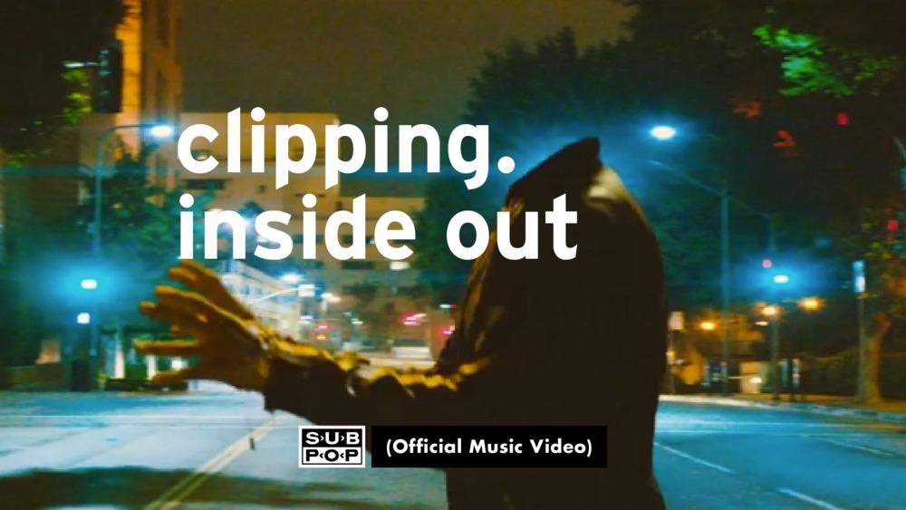 clipping. – Inside Out Lyrics | Genius Lyrics