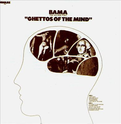 Bama Ghettos Of The Mind