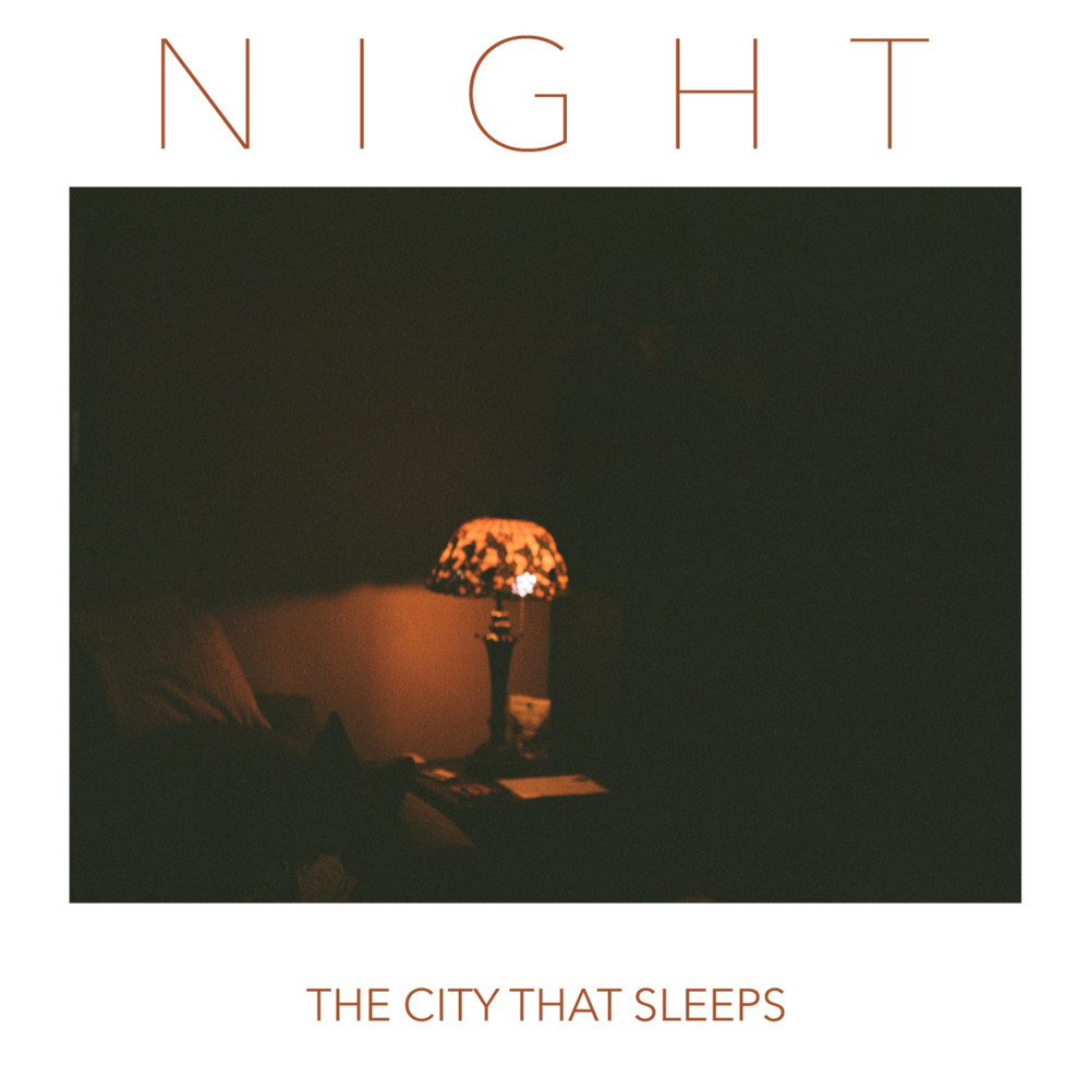 The City That Sleeps – Night Lyrics