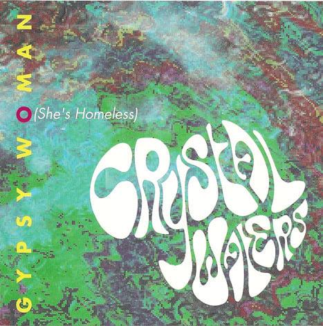 Crystal Waters Gypsy Woman She S Homeless Lyrics Genius Lyrics