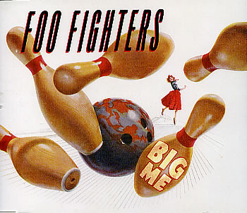 Big Me by Foo Fighters - Songfacts