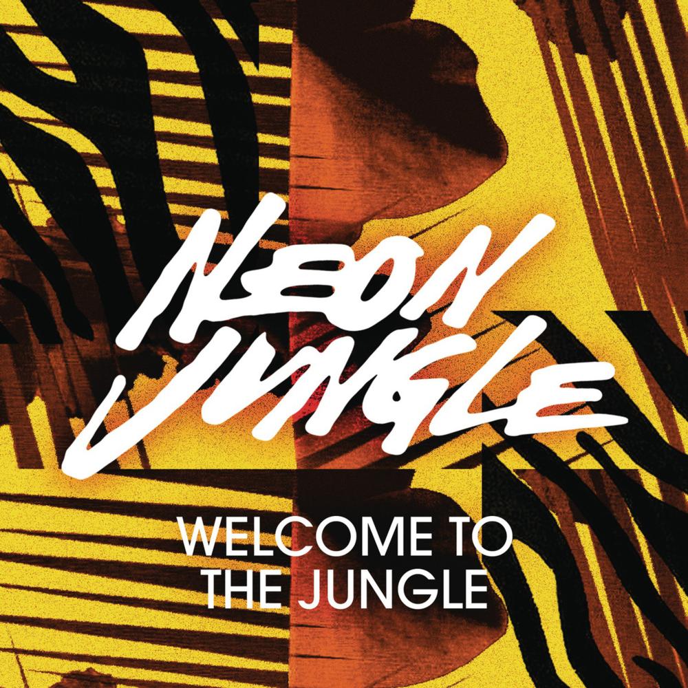 Neon Jungle – Welcome To The Jungle Lyrics | Genius Lyrics