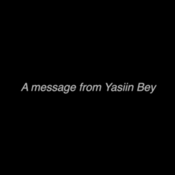 Cover art for A Message from Yasiin Bey [via Kanye West] by Yasiin Bey