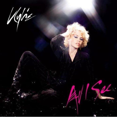 Kylie Minogue All I See Lyrics Genius Lyrics