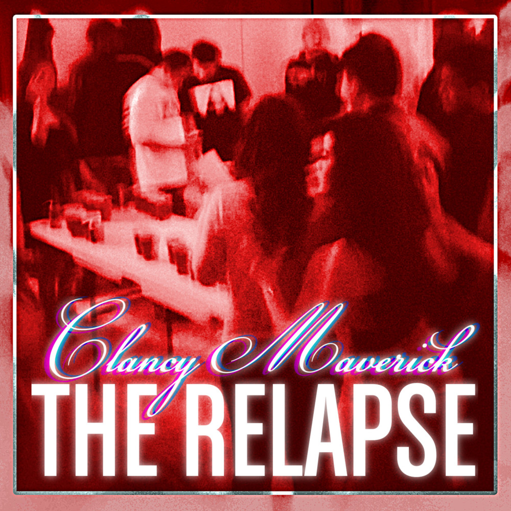 The Relapse