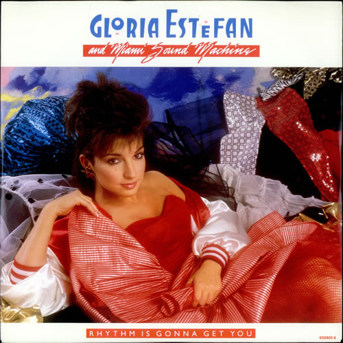 Gloria Estefan - Rhythm Is Gonna Get You Lyrics   MetroLyrics