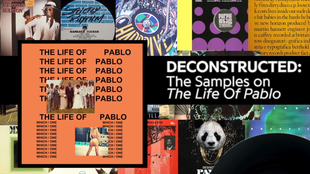 "Every Sample on Kanye's ""The Life of Pablo"" 