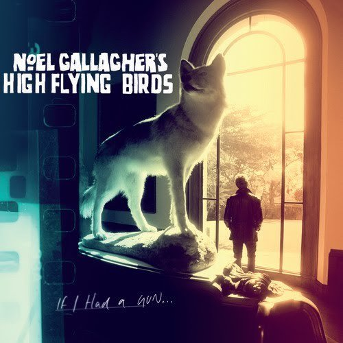 Cover art for If I Had a Gun... by Noel Gallagher's High Flying Birds