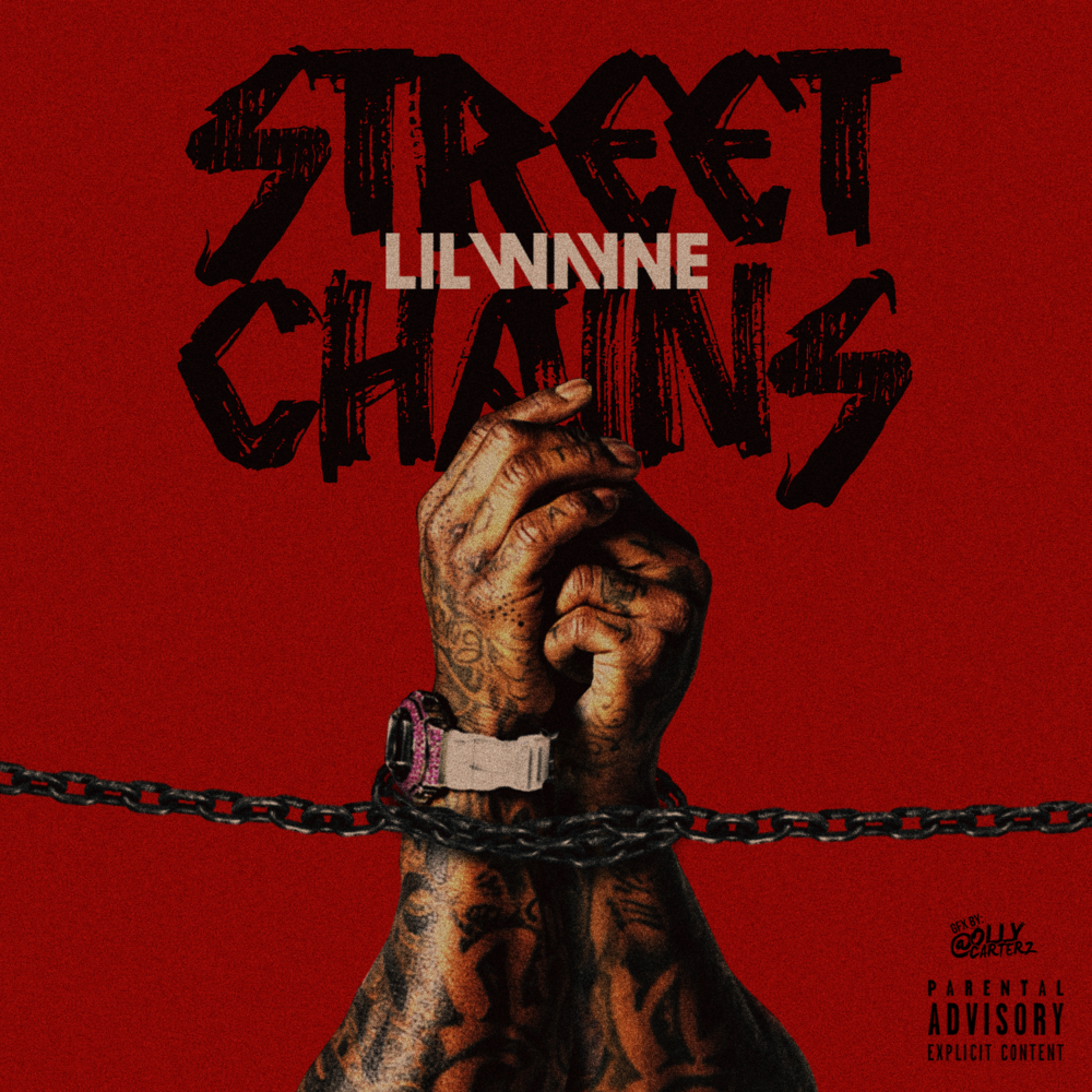 Lil Wayne – Street Chains Lyrics | Genius Lyrics