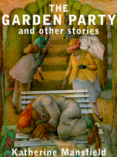 Katherine Mansfield – THE GARDEN PARTY (full text) | Genius