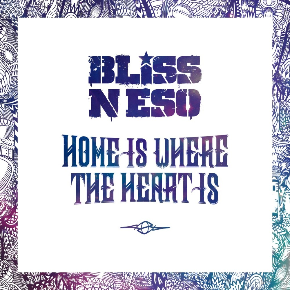 bliss n eso home is where the heart is lyrics genius lyrics. Black Bedroom Furniture Sets. Home Design Ideas