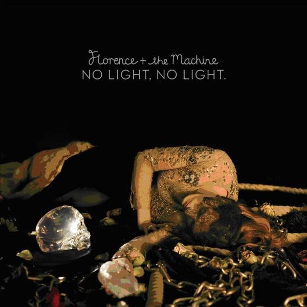 Florence + The Machine - No Light No Light Lyrics ...