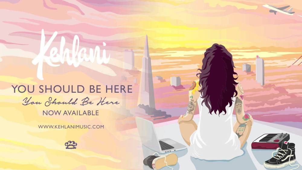 Kehlani – You Should Be Here Lyrics | Genius Lyrics
