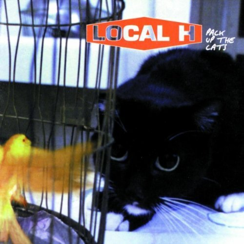 Pack Up The Cats (1998) Local H