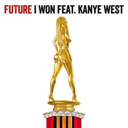 Future – I Won Lyrics | Genius Lyrics
