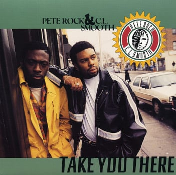 Cover art for Take You There by Pete Rock & C.L. Smooth