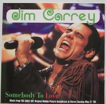 Jim Carrey Somebody To Love Lyrics Genius Lyrics