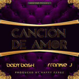 Baby Bash – Cancion De Amor обложка