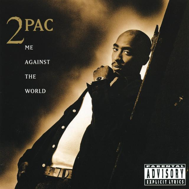 2Pac - Me Against The World Lyrics | MetroLyrics