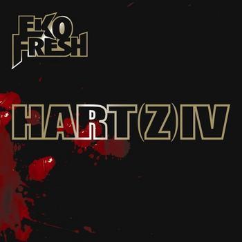 Eko Fresh - Hart(z) IV