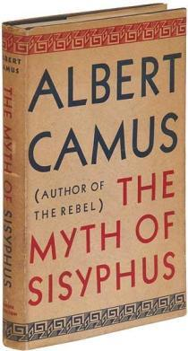 "albert camus the myth of sisyphus genius about ""the myth of sisyphus"""