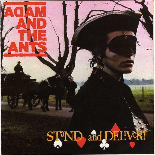 Adam and the Ants – Stand And Deliver Lyrics | Genius Lyrics