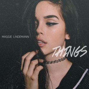 Maggie Lindemann – Things обложка
