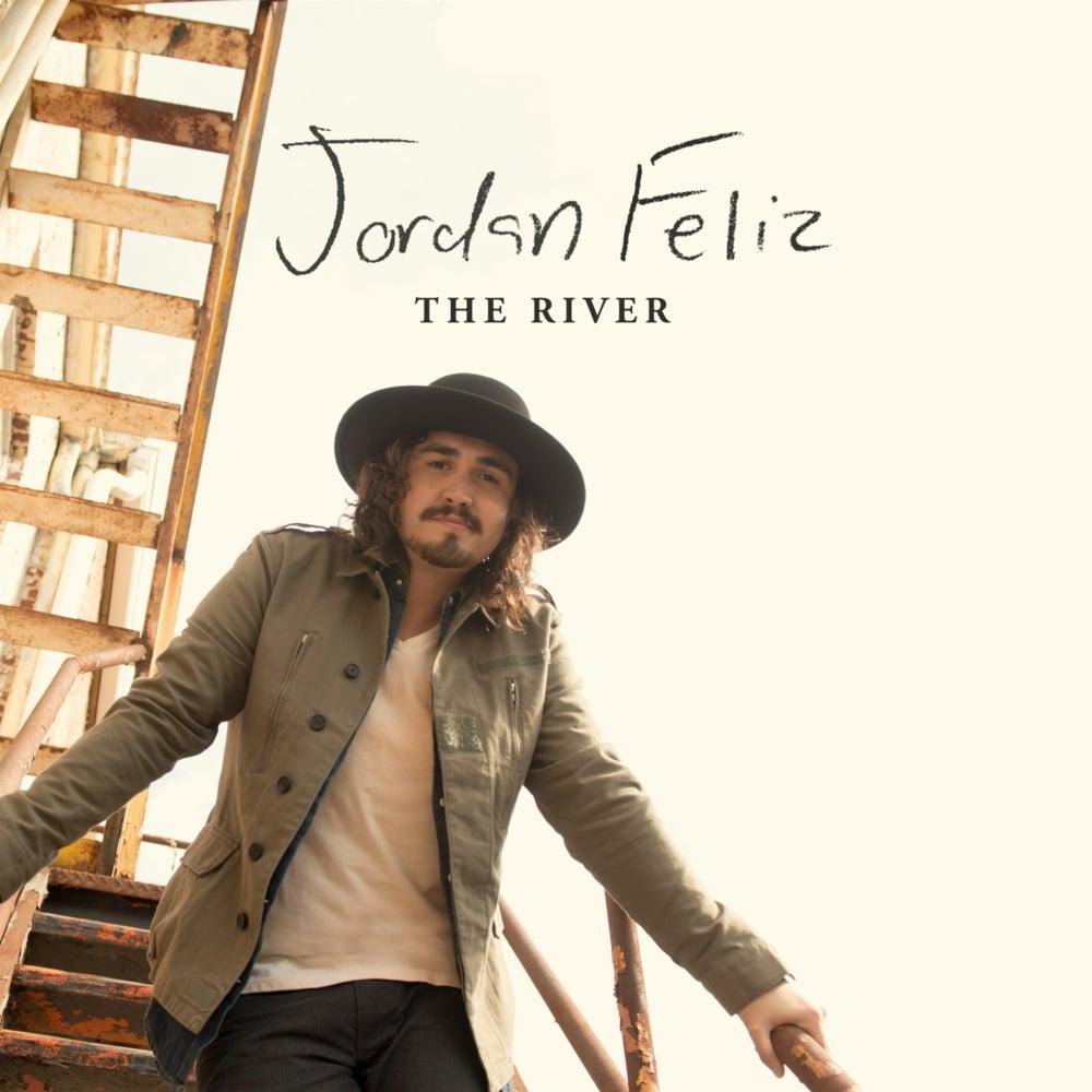 Jordan Feliz \u2013 The River Lyrics | Genius Lyrics