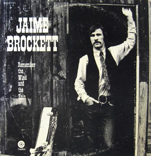 Jaime Brockett Remember The Wind And The Rain